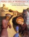 """Afficher """"Piero della Francesca et les peintres toscans de la première Renaissance italienne"""""""