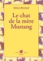 """Afficher """"Le chat de la mère Mustang"""""""