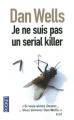 vignette de 'Je ne suis pas un serial killer (Dan Wells)'