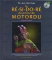 """Afficher """"Le Ré-si-do-ré du prince de Motordu"""""""