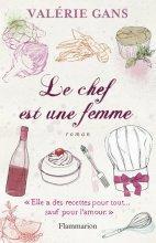 vignette de 'Le Chef est une femme (Valérie Gans)'