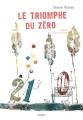 """Afficher """"Le triomphe du zéro"""""""