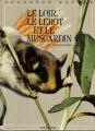 """Afficher """"Le Loir, le lérot et le muscardin et l'hibernation"""""""
