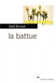 vignette de 'La battue (Gaël Brunet)'
