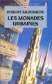 """Afficher """"Monades urbaines (Les)"""""""