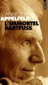 "Afficher ""L'immortel Bartfuss"""