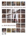"""Afficher """"Patrimoine hospitalier en Bourgogne"""""""