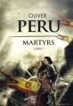vignette de 'Martyrs n° 1<br /> Livre I (Olivier Peru)'