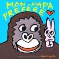 vignette de 'Mon papa préféré (Guettier, Bénédicte)'