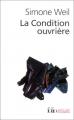 vignette de 'condition ouvrière (La) (Simone Weil)'