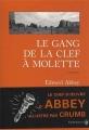 vignette de 'Le gang de la clef à molette (Edward Abbey)'