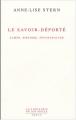 """Afficher """"Le Savoir-déporté : camps, histoire, psychanalyse"""""""