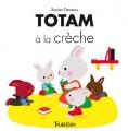 """Afficher """"Totam<br /> Totam à la crèche"""""""