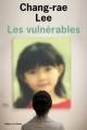 vignette de 'Les Vulnérables (Chang-Rae Lee)'
