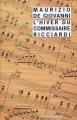 """Afficher """"Les Saisons du commissaire Ricciardi n° 1<br /> L'Hiver du commissaire Ricciardi"""""""