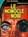 """Afficher """"Le Monocle noir"""""""