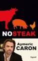 vignette de 'No steak (Aymeric Caron)'