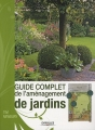 """Afficher """"Guide complet de l'aménagement de jardins"""""""