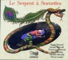 """Afficher """"Le serpent à sornettes"""""""