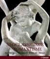 """Afficher """"Néoclassicisme et romantisme"""""""