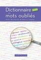 """Afficher """"Dictionnaire insolite des mots oubliés"""""""