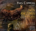 """Afficher """"Yves Coppens raconte nos ancêtres n° 3"""""""