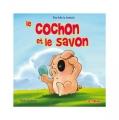 vignette de 'Le cochon et le savon (Luc Turlan)'