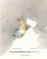 """Afficher """"Ma première nuit ailleurs"""""""
