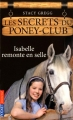 "Afficher ""Les secrets du poney-club n° 1<br /> Isabelle remonte en selle"""