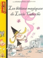 """Afficher """"Les bêtises magiques de Lucie Caboche"""""""