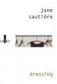 vignette de 'Dressing (Jane Sautière)'