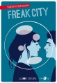 "Afficher ""Freak City"""