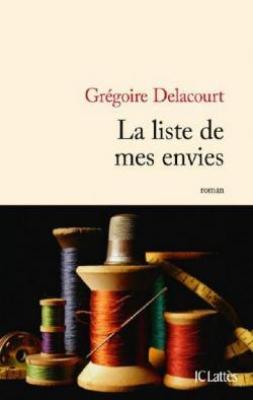 vignette de 'La liste de mes envies (Delacourt, Grégoire)'
