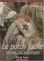 """Afficher """"Le patch facile dans la maison"""""""