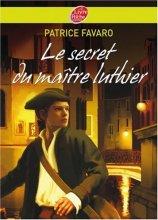 """Afficher """"Le Secret du maître luthier"""""""