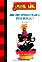 """Afficher """"Sale matou<br /> Joyeux anniversaire, Sale Matou"""""""