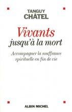 """Afficher """"Vivants jusqu'à la mort"""""""