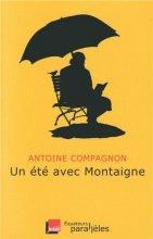 """Afficher """"Un été avec Montaigne"""""""