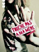 """Afficher """"Touche pas à ma mère"""""""