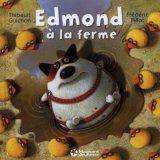 """Afficher """"Edmond à la ferme"""""""
