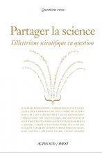 vignette de 'Partager la science (Jean-Pierre Bourguignon, Marie-Françoise Chevallier-Le Guyader, Sook-Kyoung Cho... [et al.])'