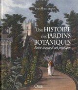 """Afficher """"Une histoire des jardins botaniques"""""""
