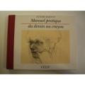 """Afficher """"Manuel pratique du dessin au crayon"""""""