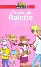 vignette de 'L' idole de Ralette (Jeanine Guion)'