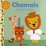 """Afficher """"Chamalo Chamalo va chez le docteur"""""""