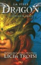 vignette de 'La fille dragon n° 1<br /> L'héritage de Thuban (Licia Troisi)'