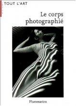 """Afficher """"Corps photographié (Le)"""""""