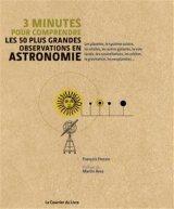 """Afficher """"3 minutes pour comprendre les 50 plus grandes découvertes en astronomie"""""""