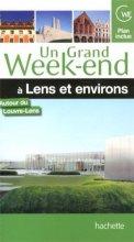 """Afficher """"Un grand week-end à Lens et ses environs"""""""