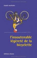 """Afficher """"Insoutenable légèreté de la bicyclette (L')"""""""